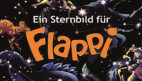 Bild  Ein Sternbild für Flappi